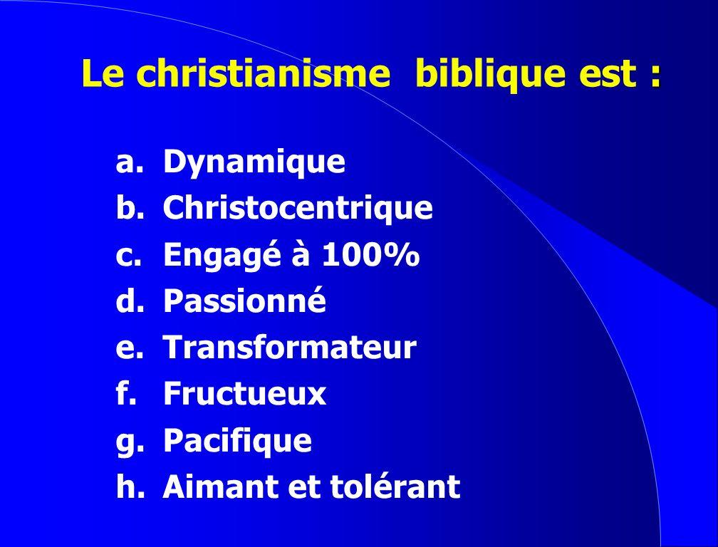 2.La nouvelle vie en Christ. 3.La puissance transformatrice du Saint Esprit. Présentation de lEvangile
