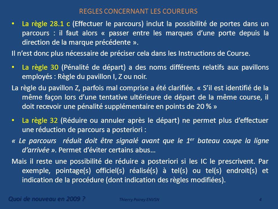 REGLES CONCERNANT LES COUREURS Chapitre 2 SECTION C SUITE Nouvelle définition plus claire de la place à donner par de laPlace-A-La-Marque.