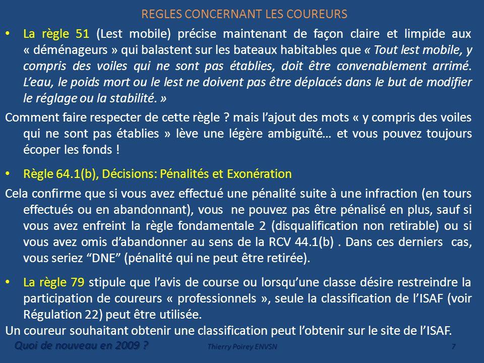 REGLES CONCERNANT LES COUREURS La règle 51 (Lest mobile) précise maintenant de façon claire et limpide aux « déménageurs » qui balastent sur les batea