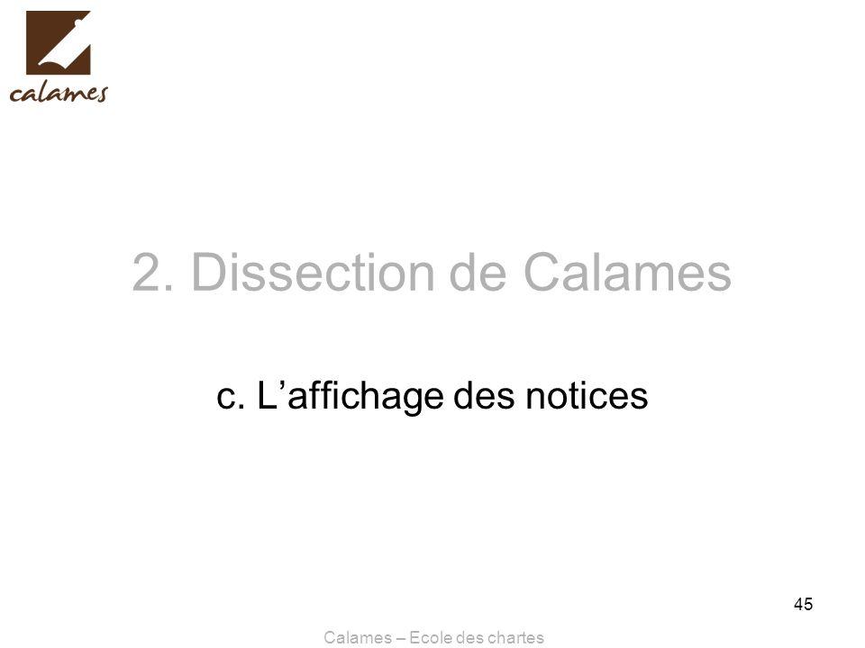 Calames – Ecole des chartes 45 2. Dissection de Calames c. Laffichage des notices
