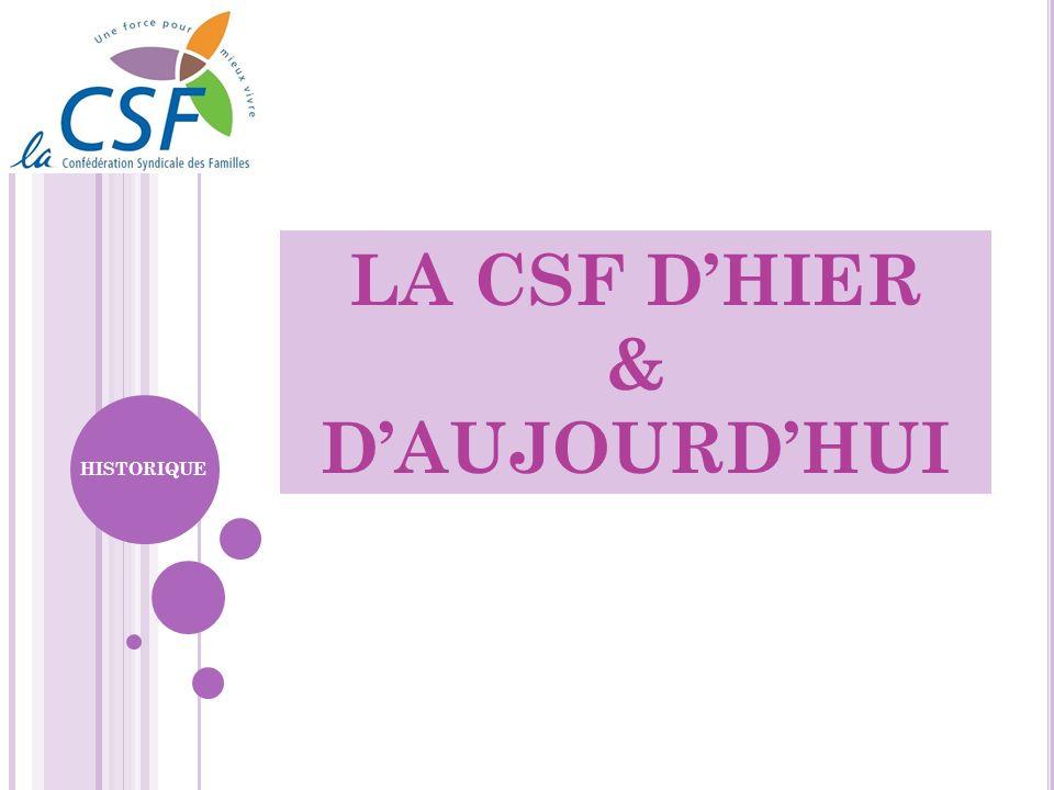 LA CSF DHIER & DAUJOURDHUI HISTORIQUE