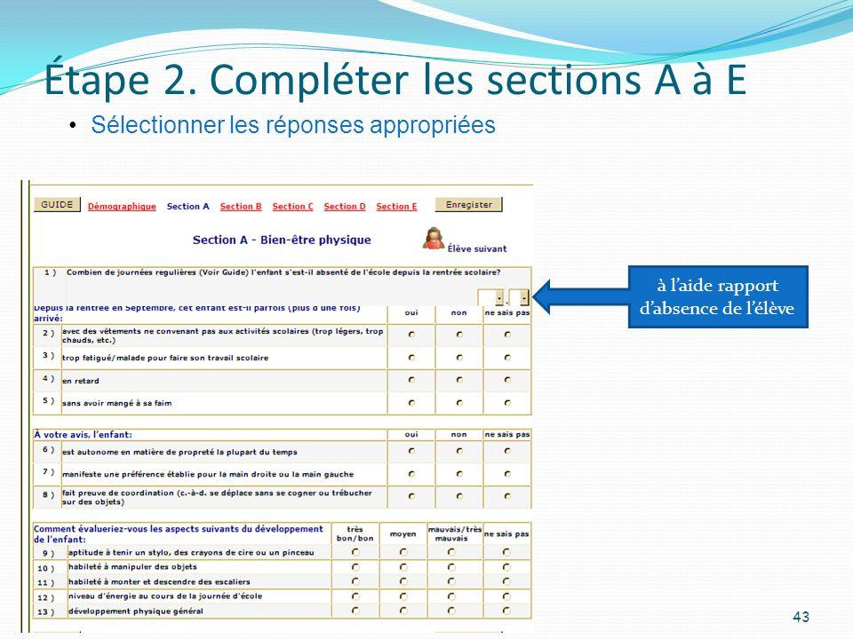 Étape 2. Compléter les sections A à E 43 Sélectionner les réponses appropriées à laide rapport dabsence de lélève