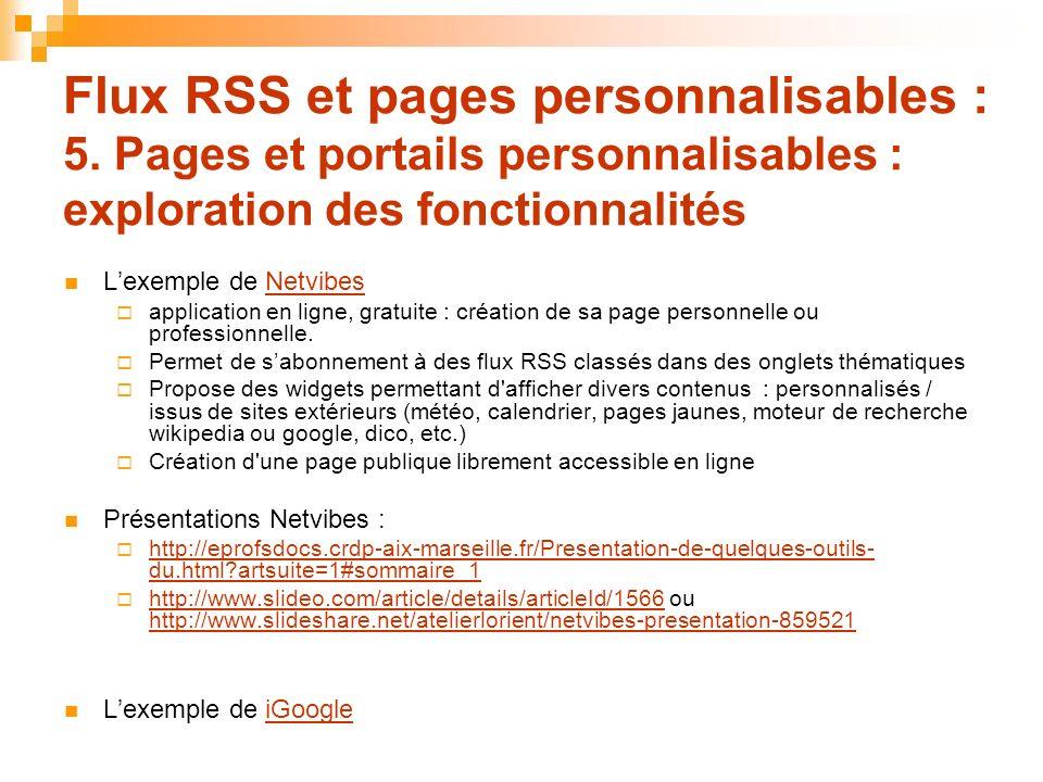 Flux RSS et pages personnalisables : 5. Pages et portails personnalisables : exploration des fonctionnalités Lexemple de NetvibesNetvibes application