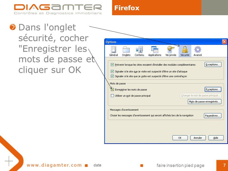 Dans l onglet sécurité, cocher Enregistrer les mots de passe et cliquer sur OK Firefox date faire insertion pied page7