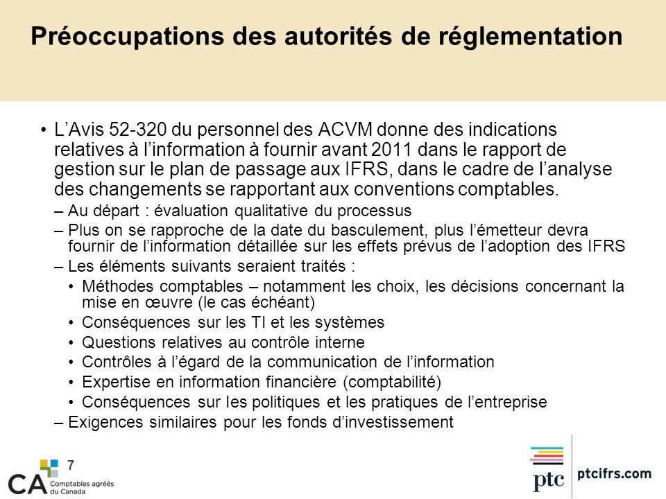 7 Préoccupations des autorités de réglementation LAvis 52-320 du personnel des ACVM donne des indications relatives à linformation à fournir avant 201