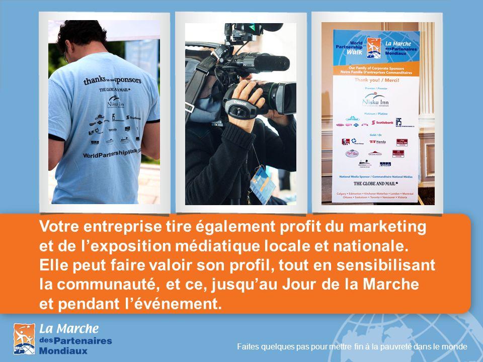 Faites quelques pas pour mettre fin à la pauvreté dans le monde Votre entreprise tire également profit du marketing et de lexposition médiatique local