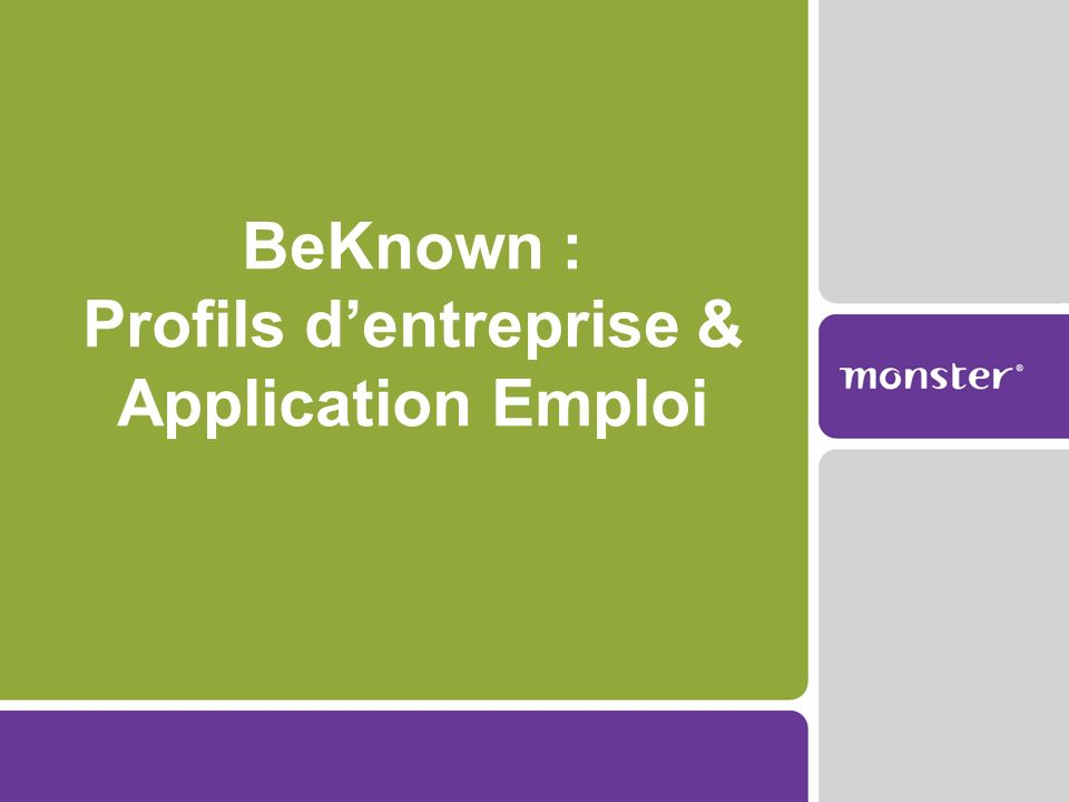 BeKnown : Profils dentreprise & Application Emploi