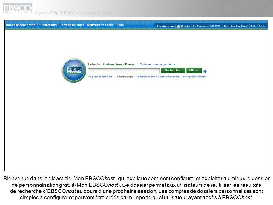 Outre les résultats de recherche, les utilisateurs de Mon EBSCOhost peuvent stocker des images, des vidéos, des liens permanents vers des recherches, des recherches sauvegardées, des alertes de recherche, des avis de publication et des pages Web créées à laide du programme gratuit Page Composer dEBSCO.