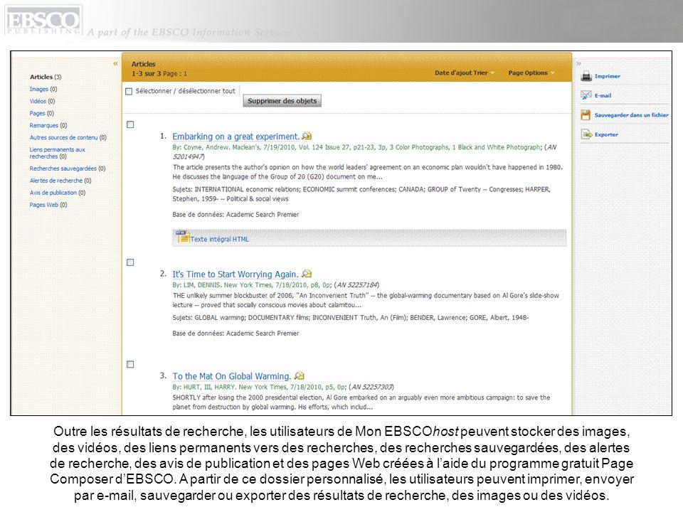 Outre les résultats de recherche, les utilisateurs de Mon EBSCOhost peuvent stocker des images, des vidéos, des liens permanents vers des recherches,