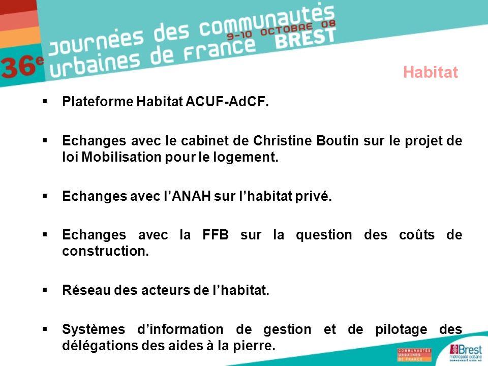 Plateforme Habitat ACUF-AdCF. Echanges avec le cabinet de Christine Boutin sur le projet de loi Mobilisation pour le logement. Echanges avec lANAH sur