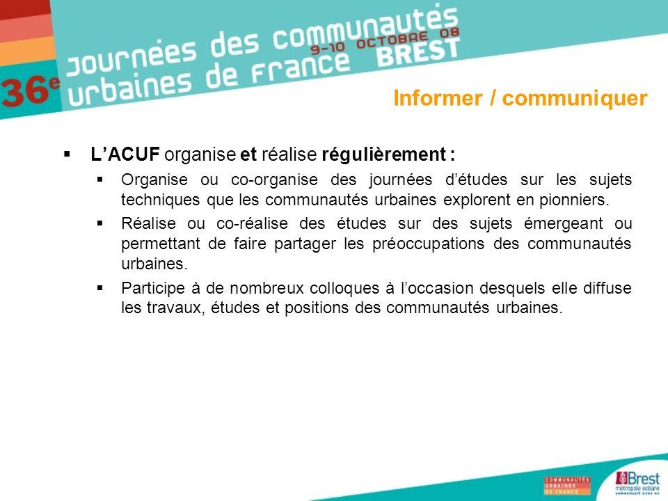 LACUF organise et réalise régulièrement : Organise ou co-organise des journées détudes sur les sujets techniques que les communautés urbaines exploren