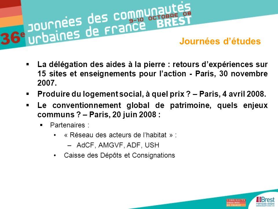 La délégation des aides à la pierre : retours dexpériences sur 15 sites et enseignements pour laction - Paris, 30 novembre 2007. Produire du logement