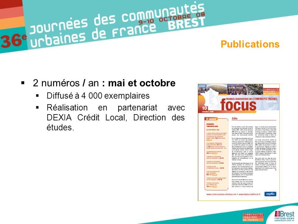 2 numéros / an : mai et octobre Diffusé à 4 000 exemplaires Réalisation en partenariat avec DEXIA Crédit Local, Direction des études. Publications