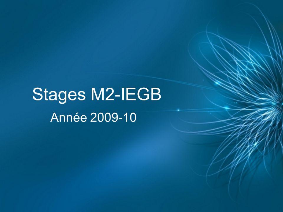 Stages M2-IEGB Année 2009-10