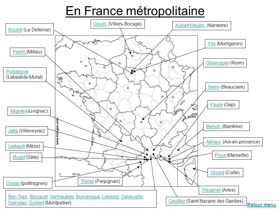 En France métropolitaine AkhaviAkhavi, (Aix-en-provence) Aubert MoulinAubert Moulin, (Nanterre) Ben TradBen Trad, Bouguet, Vanhautere, Burvenique, Leb