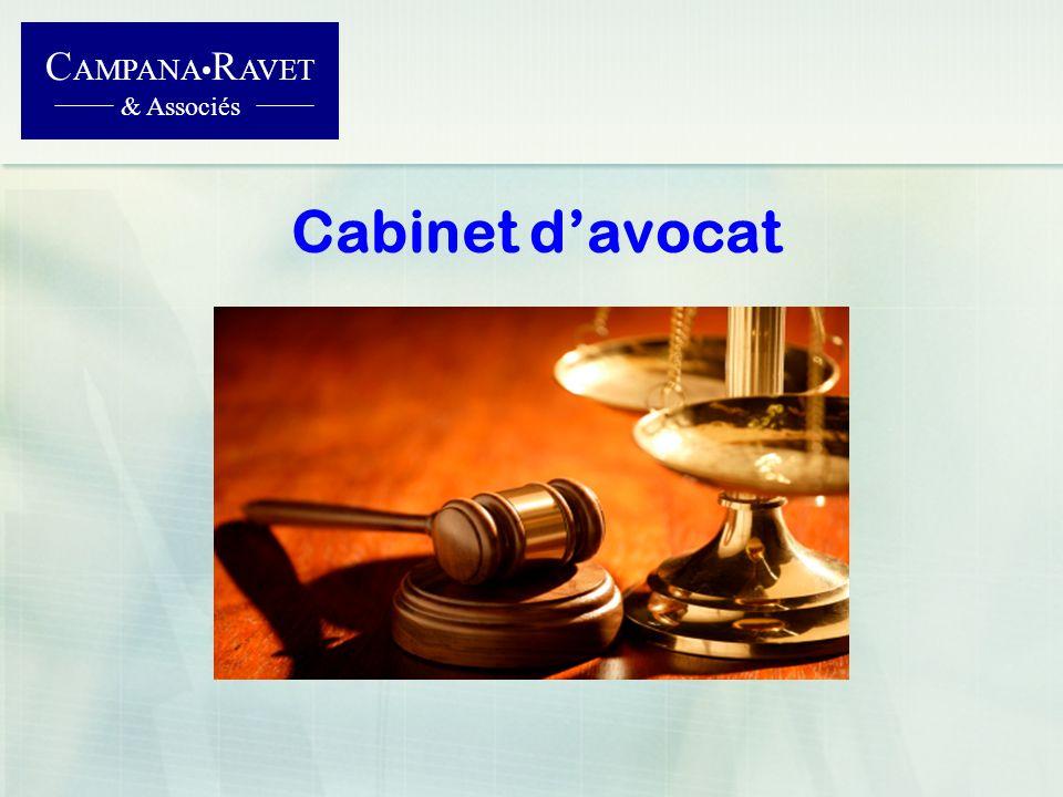 C AMPANA R AVET & Associés Cabinet davocat