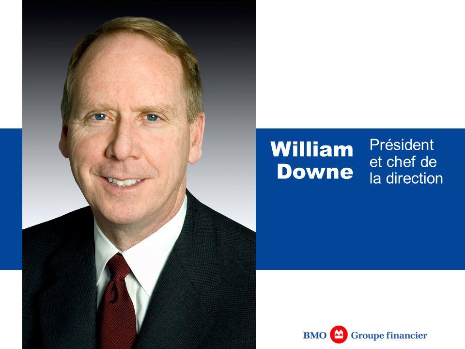 Président et chef de la direction William Downe