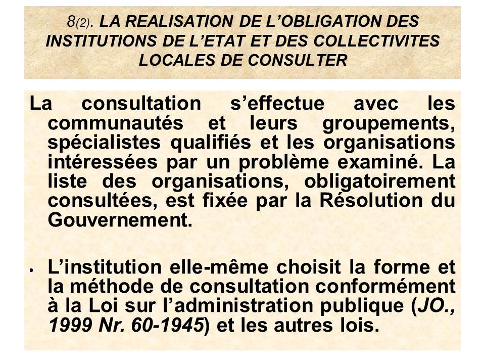8 (2). LA REALISATION DE LOBLIGATION DES INSTITUTIONS DE LETAT ET DES COLLECTIVITES LOCALES DE CONSULTER La consultation seffectue avec les communauté