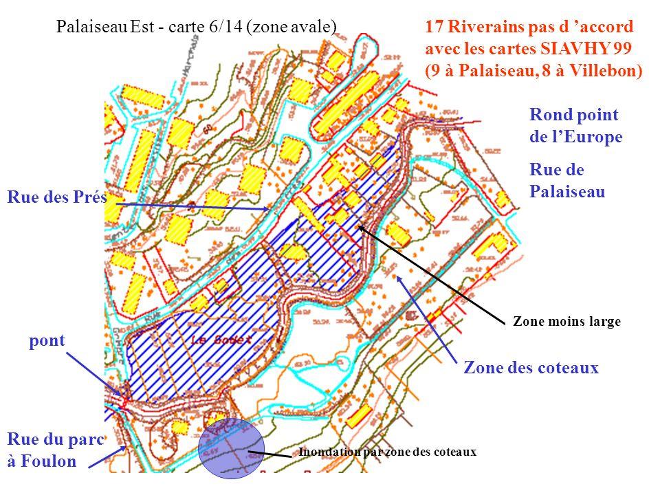 Inondation par zone des coteaux Zone moins large Palaiseau Est - carte 6/14 (zone avale) Zone des coteaux Rue du parc à Foulon pont Rond point de lEur