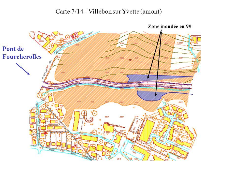 Carte 7/14 - Villebon sur Yvette (amont) Zone inondée en 99 Pont de Fourcherolles
