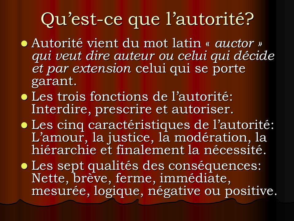 Quest-ce que lautorité? Autorité vient du mot latin « auctor » qui veut dire auteur ou celui qui décide et par extension celui qui se porte garant. Au