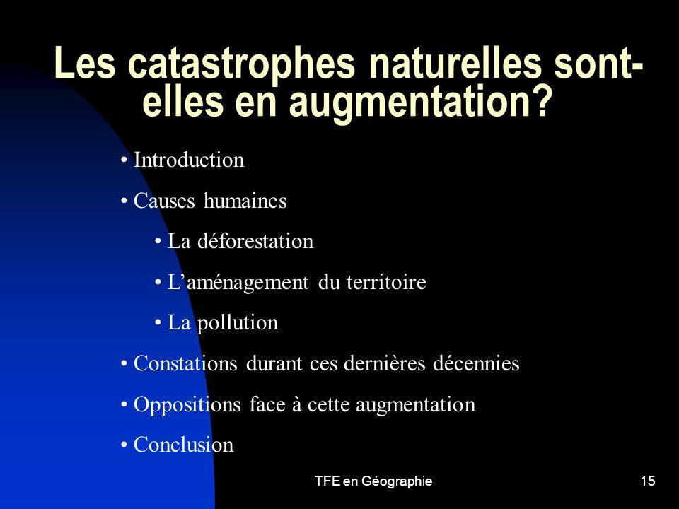 TFE en Géographie15 Les catastrophes naturelles sont- elles en augmentation.