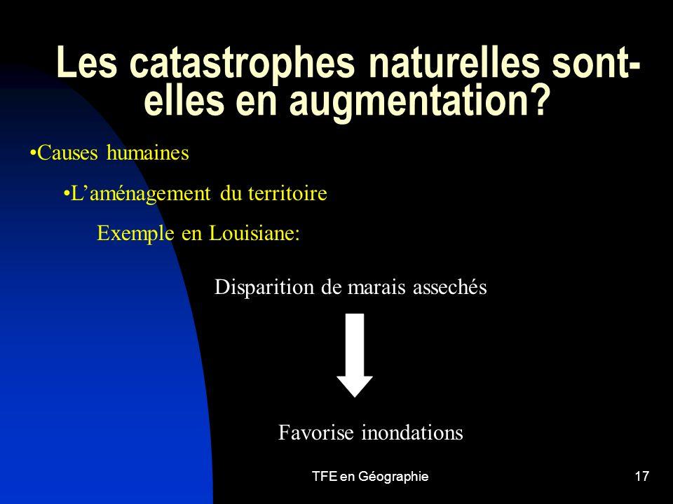 TFE en Géographie17 Les catastrophes naturelles sont- elles en augmentation.