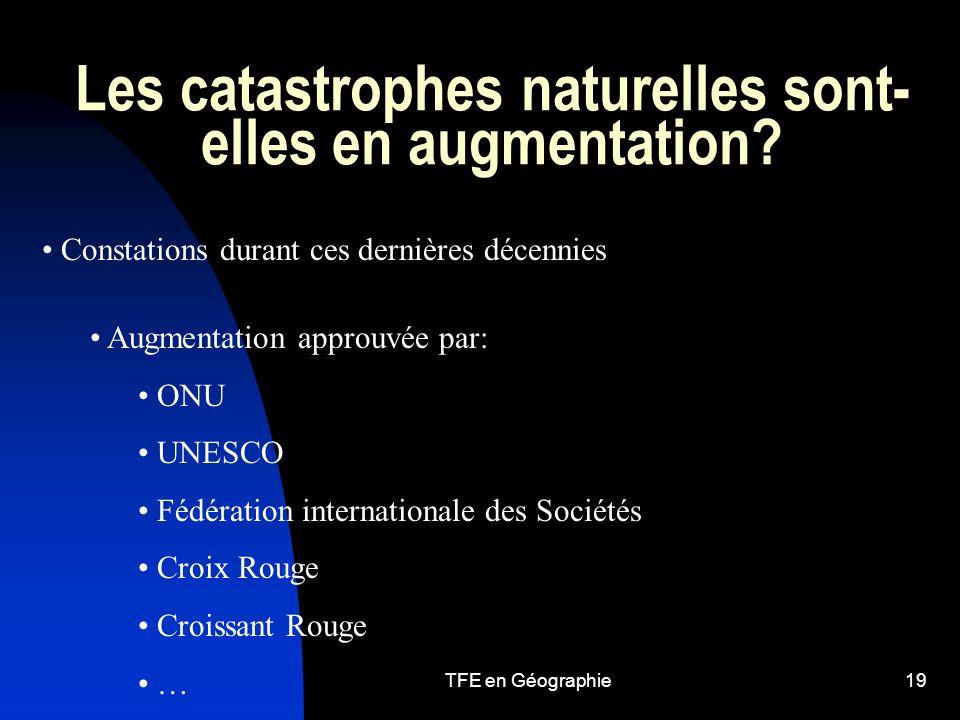 TFE en Géographie19 Les catastrophes naturelles sont- elles en augmentation.