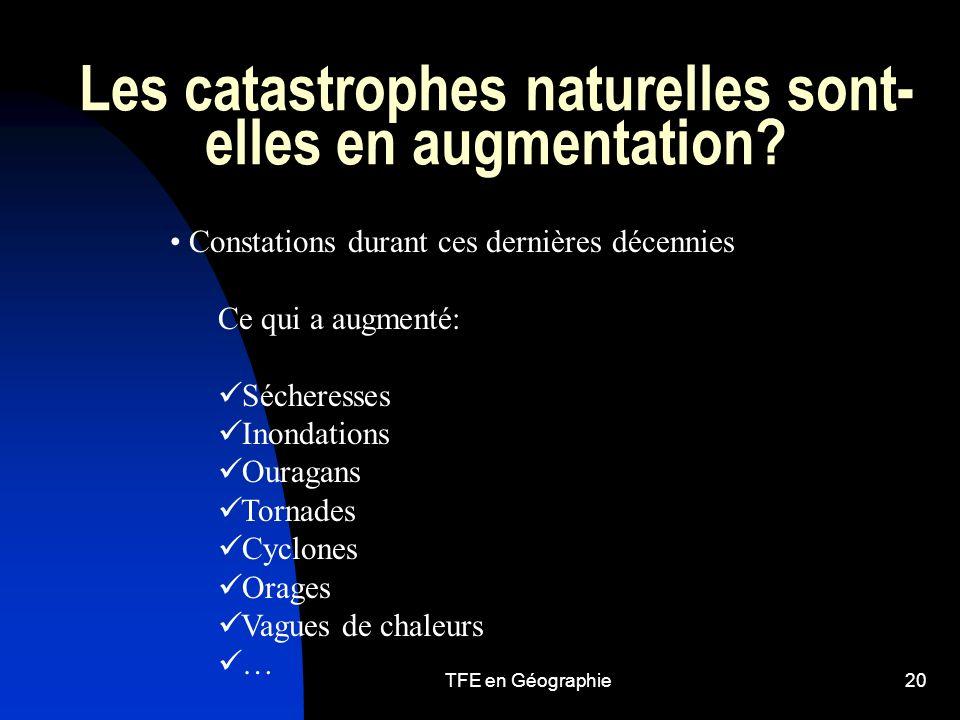 TFE en Géographie20 Les catastrophes naturelles sont- elles en augmentation.