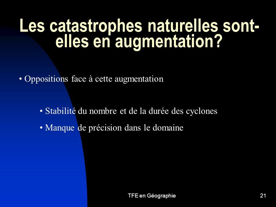 TFE en Géographie21 Les catastrophes naturelles sont- elles en augmentation.