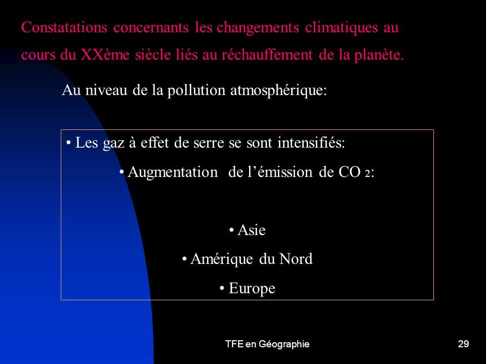 TFE en Géographie29 Constatations concernants les changements climatiques au cours du XXème siècle liés au réchauffement de la planète.