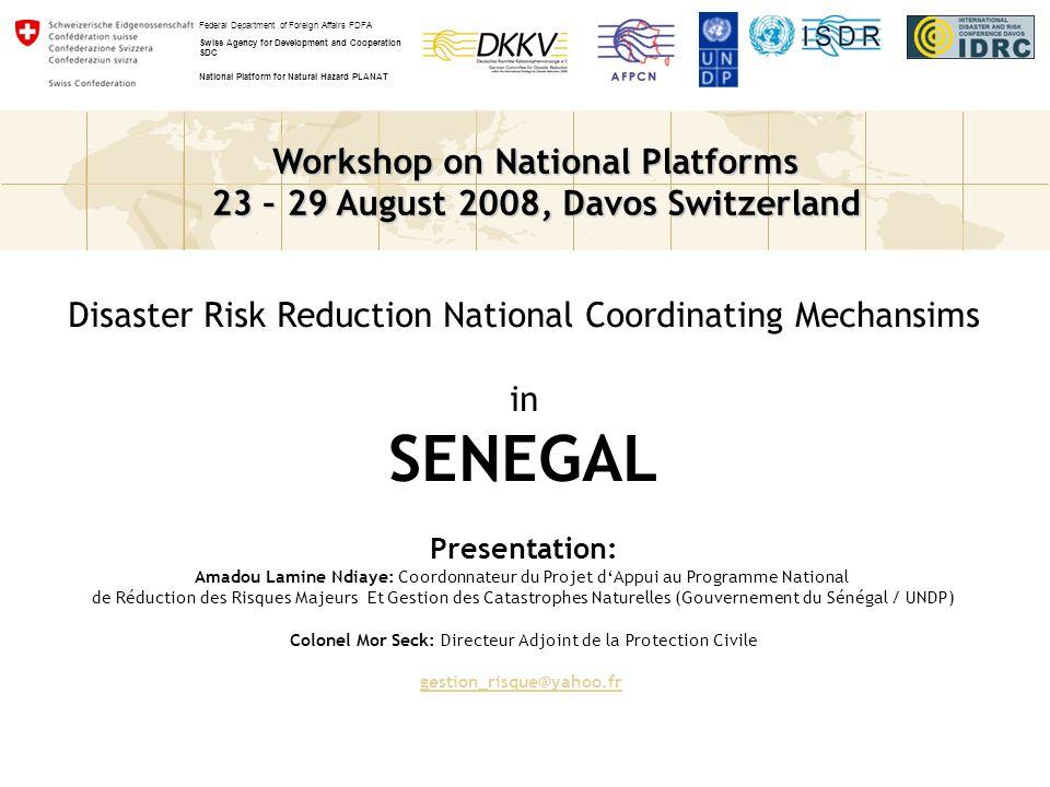 DRR in Sectoral Policies La GRC dans le domaine maritime est confiée à la HASSMAR qui est sous la tutelle de la Primature.