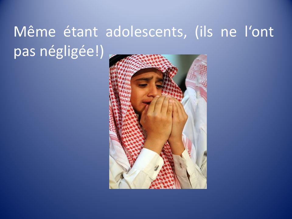 Même étant adolescents, (ils ne lont pas négligée!)