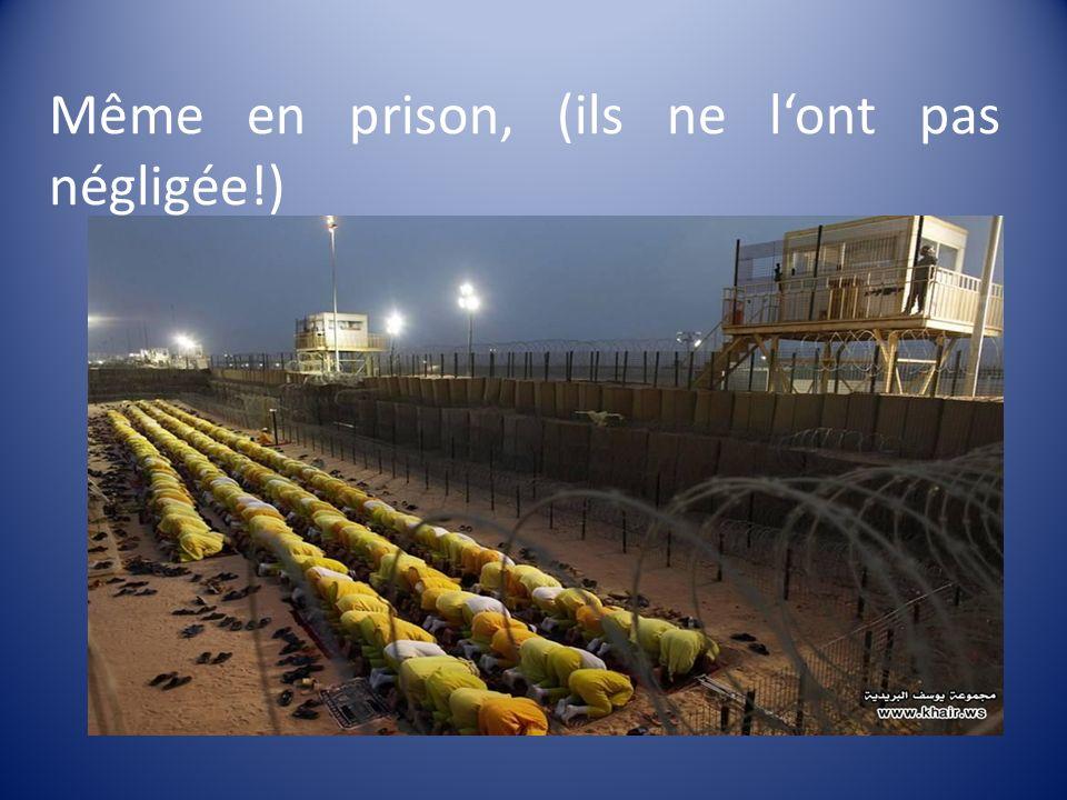 Même en prison, (ils ne lont pas négligée!)