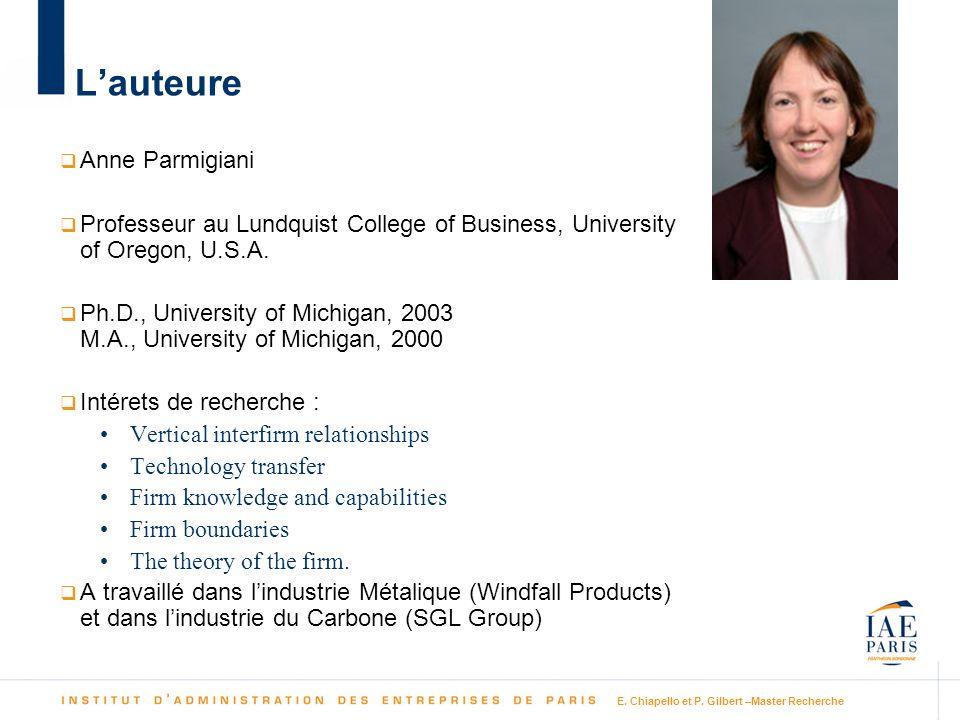 E. Chiapello et P. Gilbert –Master Recherche Lauteure Anne Parmigiani Professeur au Lundquist College of Business, University of Oregon, U.S.A. Ph.D.,