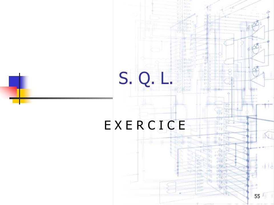 55 S. Q. L. E X E R C I C E