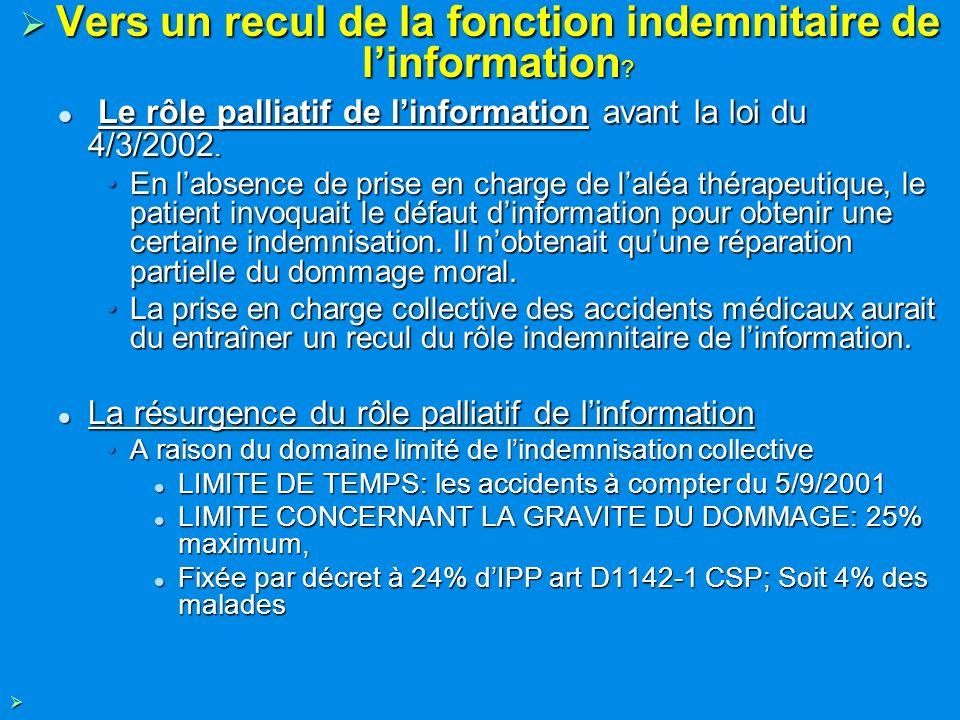 Vers un recul de la fonction indemnitaire de linformation ? Vers un recul de la fonction indemnitaire de linformation ? Le rôle palliatif de linformat