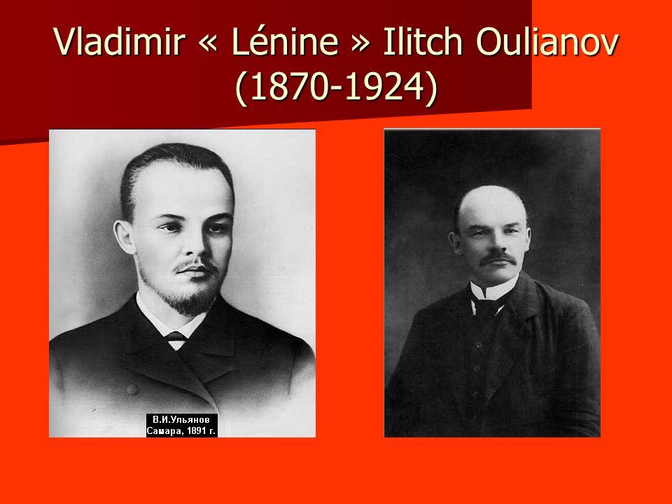 Vladimir « Lénine » Ilitch Oulianov (1870-1924)