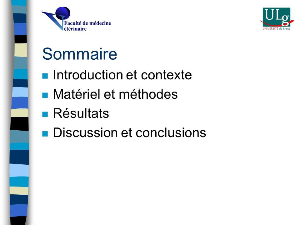 Sommaire n Introduction et contexte n Matériel et méthodes n Résultats n Discussion et conclusions