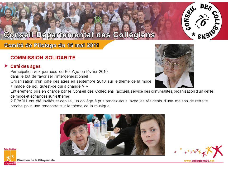 COMMISSION SOLIDARITE Café des âges Participation aux journées du Bel-Age en février 2010, dans le but de favoriser lintergénérationnel : Organisation