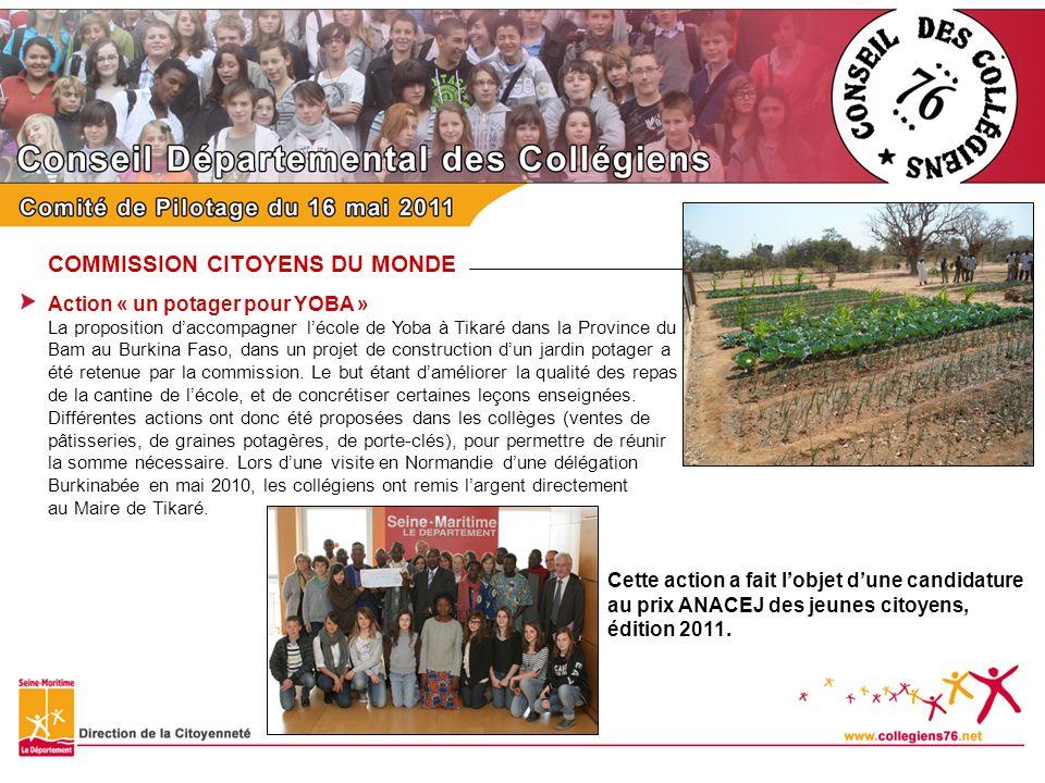 COMMISSION CITOYENS DU MONDE Action « un potager pour YOBA » La proposition daccompagner lécole de Yoba à Tikaré dans la Province du Bam au Burkina Fa