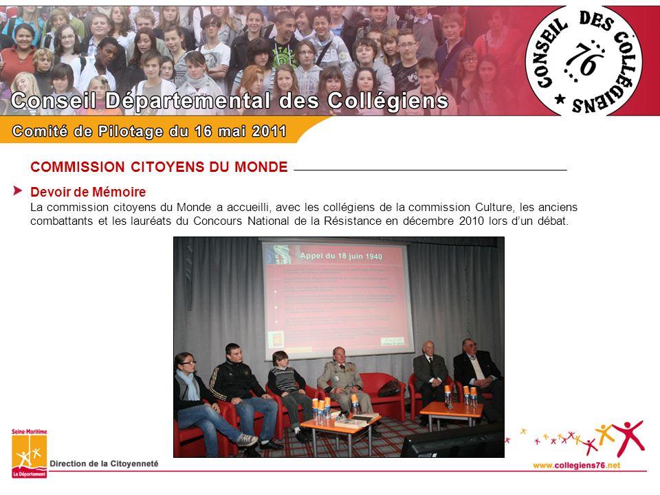 COMMISSION CITOYENS DU MONDE Devoir de Mémoire La commission citoyens du Monde a accueilli, avec les collégiens de la commission Culture, les anciens