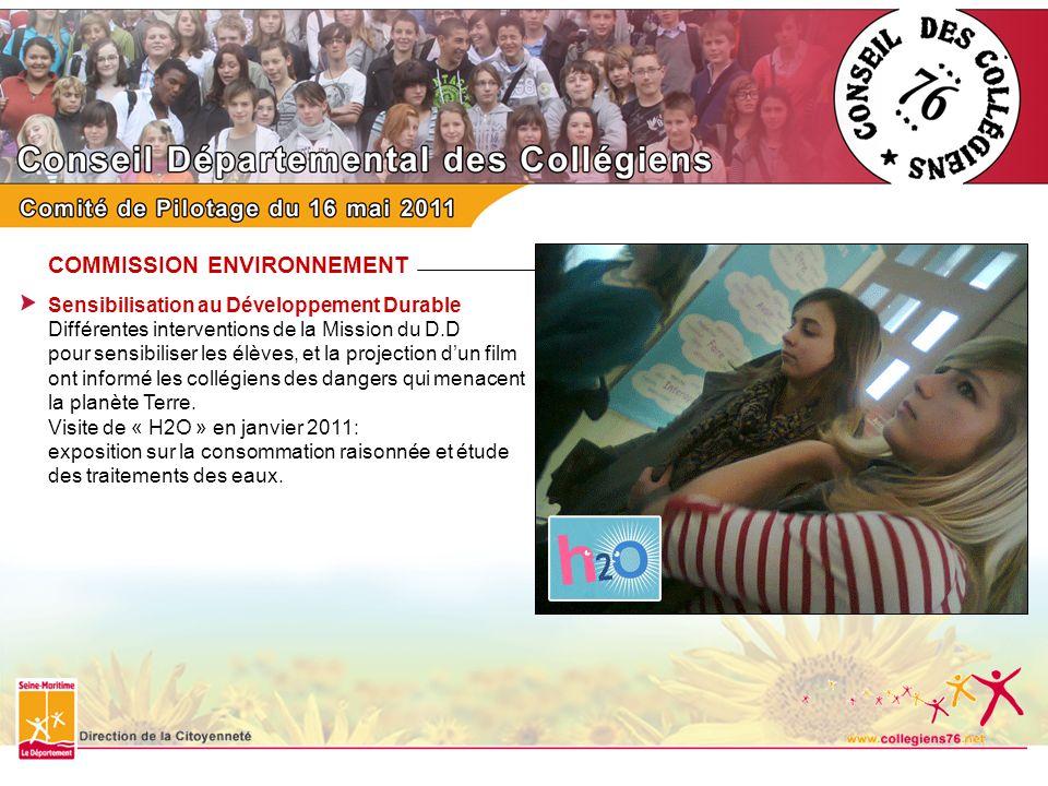 COMMISSION ENVIRONNEMENT Sensibilisation au Développement Durable Différentes interventions de la Mission du D.D pour sensibiliser les élèves, et la p