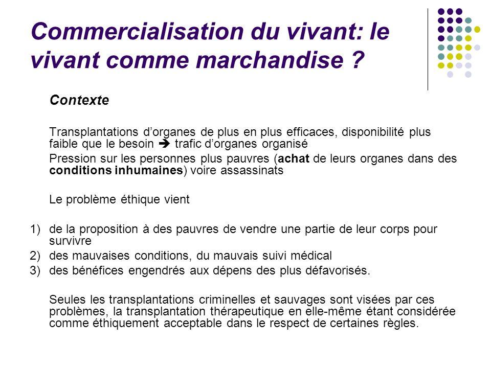 Commercialisation du vivant: le vivant comme marchandise .