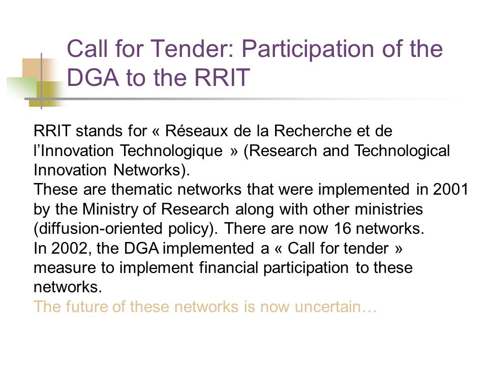 Call for Tender: Participation of the DGA to the RRIT Last call for tender (Dec.