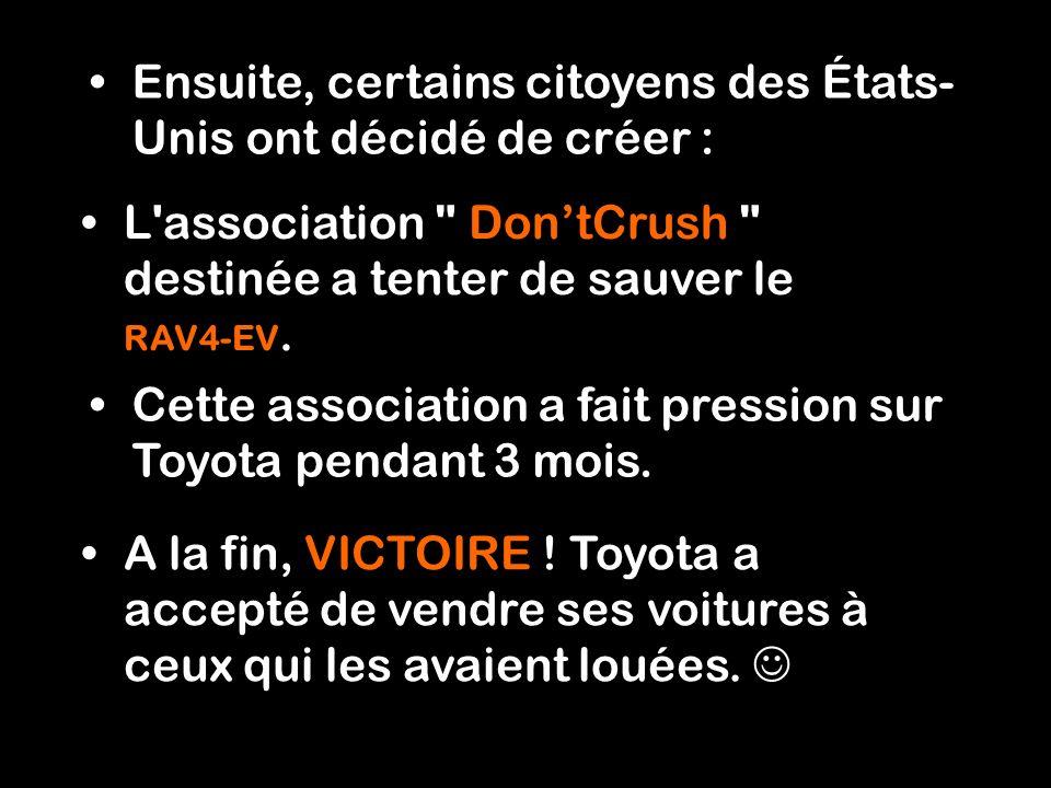 Immédiatement Toyota s'est efforcé de rappeler toutes ces voitures... DÉTRUITES !