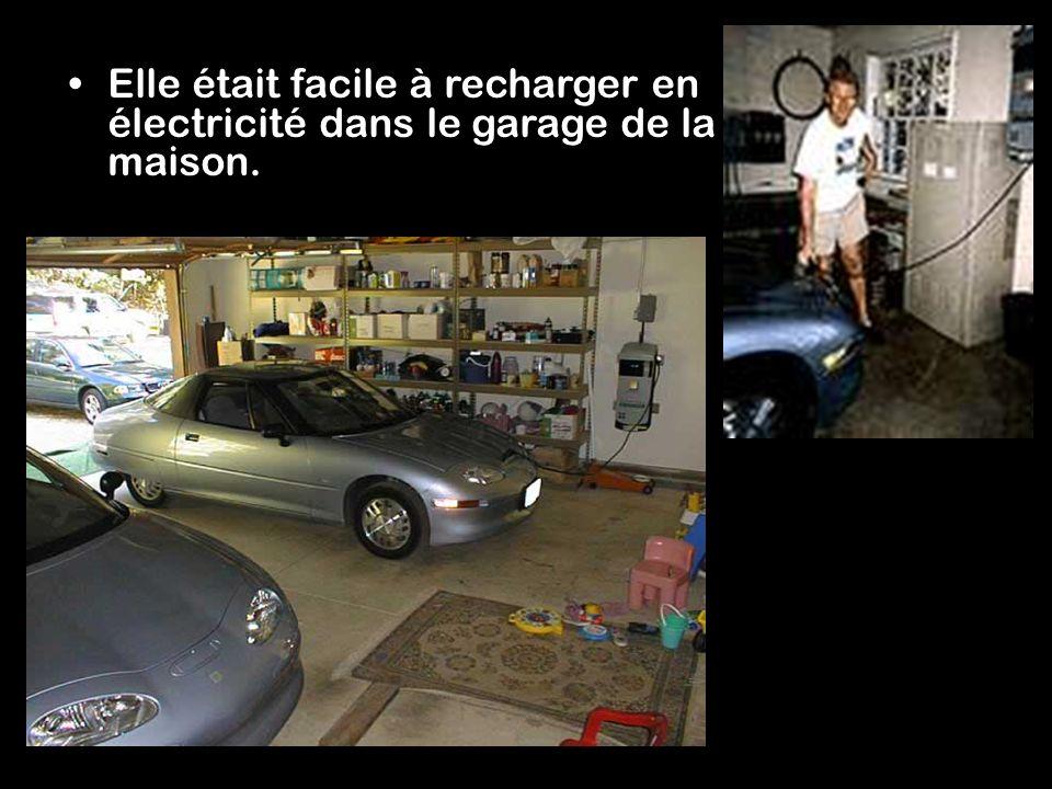 Elle était facile à recharger en électricité dans le garage de la maison.