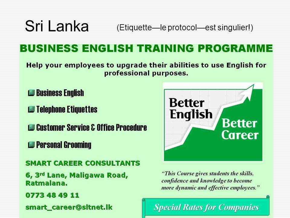 Sri Lanka (Etiquettele protocolest singulier!)