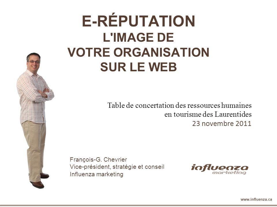 Web - Design - Identité - Stratégie - Influence www.influenza.ca François-G. Chevrier Vice-président, stratégie et conseil Influenza marketing Table d