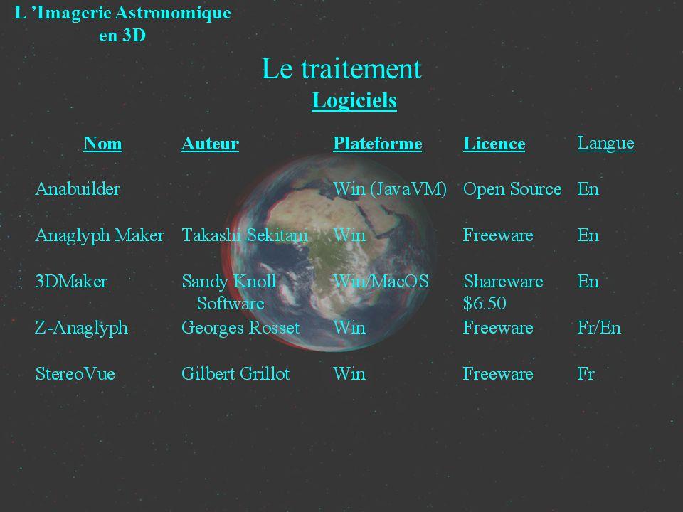 Le traitement Logiciels L Imagerie Astronomique en 3D